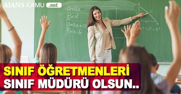 Sınıf Öğretmenleri, Sınıf Müdürü Olsun