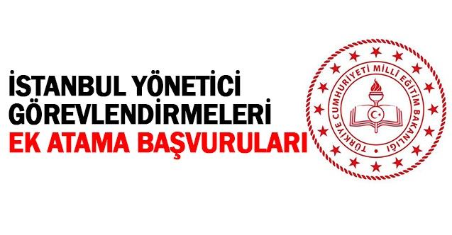 İstanbul Yönetici Görevlendirmeleri (Ek Atama Başvuruları)