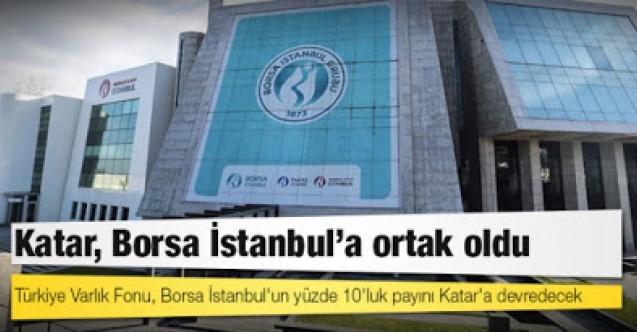 Borsa İstanbul'un yüzde 10'luk payının Katar'a devri için mutabakat anlaşması imzalandı
