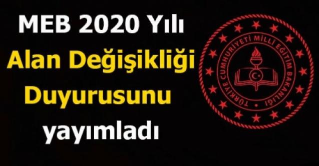 MEB 2020 Yılı Alan Değişikliği Duyurusunu yayımladı