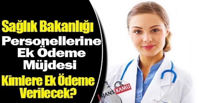 Sağlık Personeline Ek Ödeme Kararı Resmi Gazetede Yayımlandı Kimlere Ek Ödeme Verilecek?