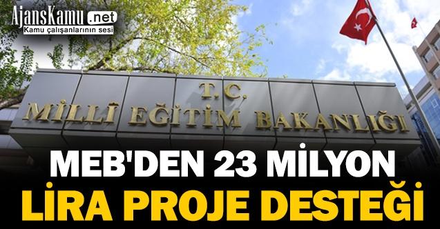 MEB'den 23 milyon lira proje desteği