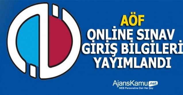 AÖF online sınav giriş bilgileri yayımlandı