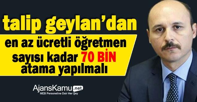 Ücretli Öğretmen Sayısı Kadar  Atama Yapılmalıdır!