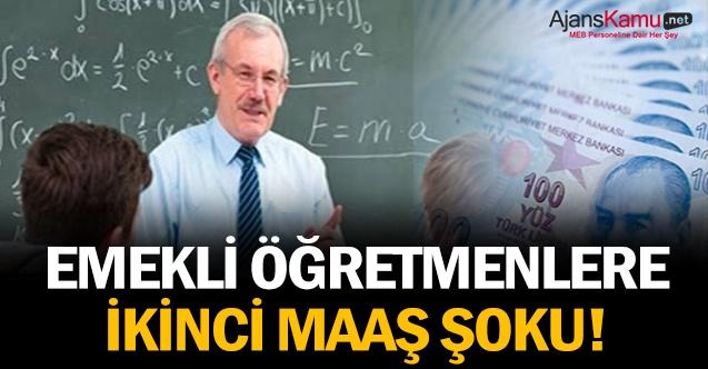 Emekli öğretmenlere şok! Maaşları kesilecek