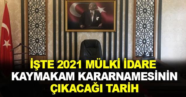 2021 Mülki İdare Kararnamesi Ne Zaman Çıkacak?