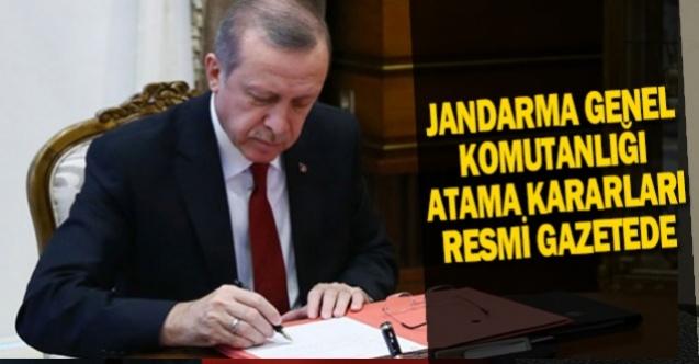 Jandarma Genel Komutanlığındaki atama kararları Resmi Gazete'de