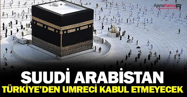 Suudi Arabistan Türkiye'den Umre için ziyaretçi kabul etmeyecek