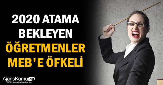2020 Atama bekleyen öğretmenler MEB'e öfkeli