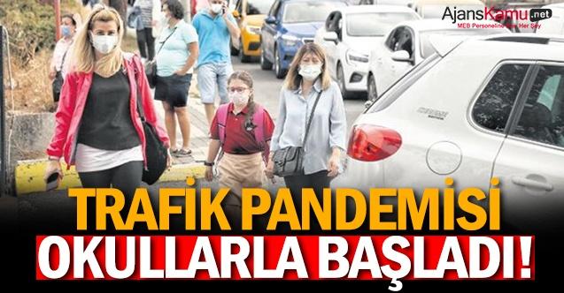 Trafik pandemisi okullarla başladı!