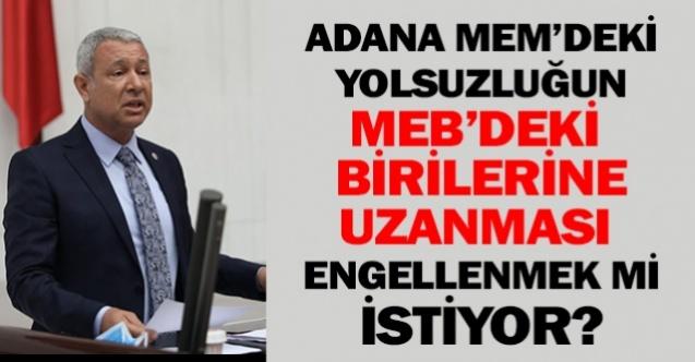 Adana MEM'de ki Yolsuzluk Olayında MEB'de önemli kişilere ulaşmasının önüne mi geçilmek isteniyor?