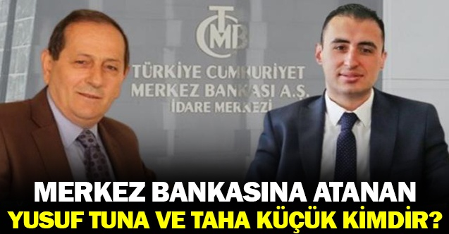 Merkez Bankası'na atanan iki isim kimdir?