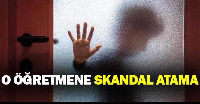 O Öğretmene Skandal Atama